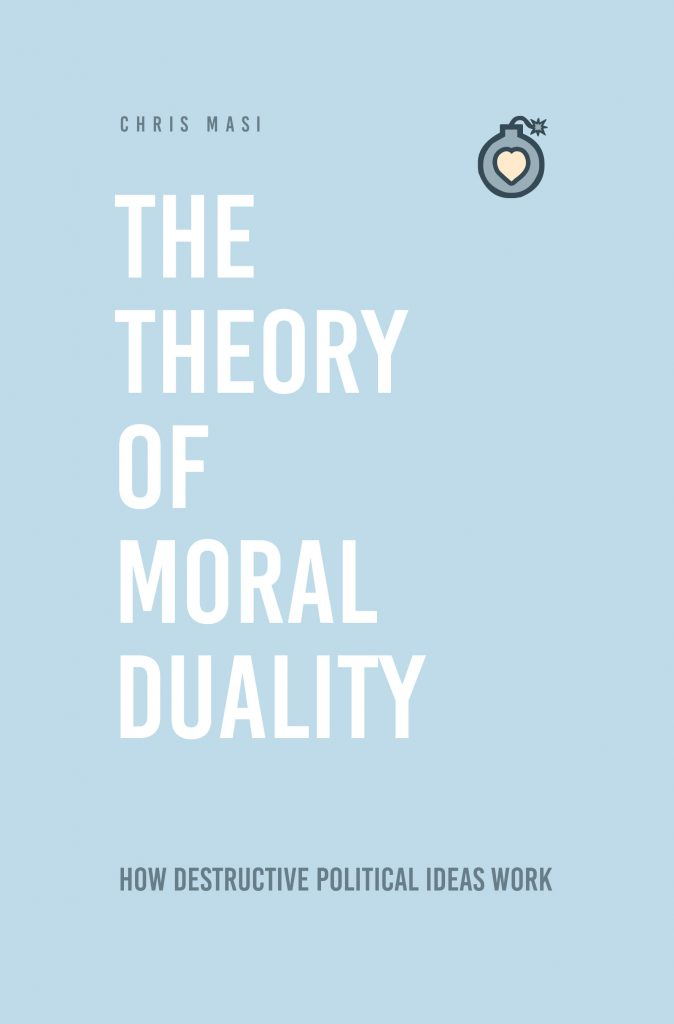 Chris Masi - The Theory of Moral Duality